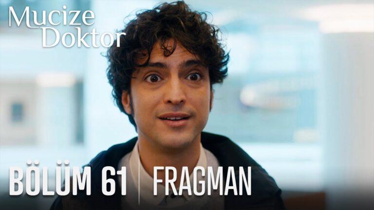 Mucize Doktor 61. Bölüm Fragmanı