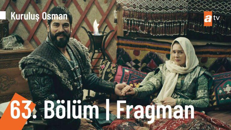 Kuruluş Osman 63. Bölüm Fragmanı