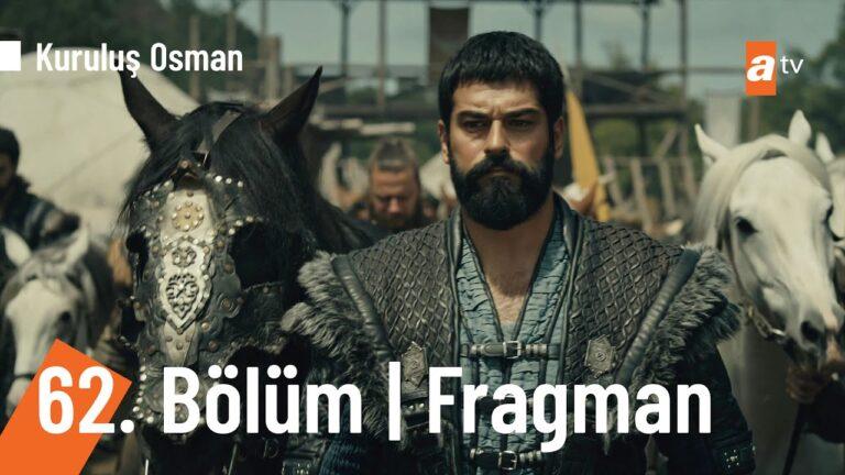 Kuruluş Osman 62. Bölüm Fragmanı
